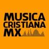 Música Cristiana Mx