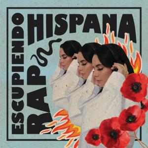 Hispana - Escupiendo RAP