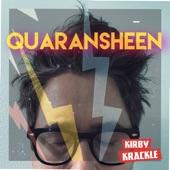 Kirby Krackle - Quaransheen