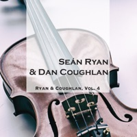 Ryan & Coughlan, Vol. 4 by Seán Ryan & Dan Coughlan on Apple Music