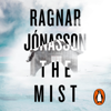 The Mist - Ragnar Jónasson