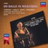 Verdi: Un ballo in maschera, Montserrat Caballé, José Carreras, Ingvar Wixell, Sona Ghazarian, Chorus of the Royal Opera House, Covent Garden, Orchestra of the Royal Opera House, Covent Garden & Sir Colin Davis