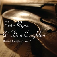 Ryan & Coughlan, Vol. 2 by Seán Ryan & Dan Coughlan on Apple Music