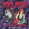 All Those Wasted Years (Live at the Marquee), Hanoi Rocks