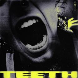 View album Teeth - Single