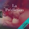La Prédiction - La Prediction