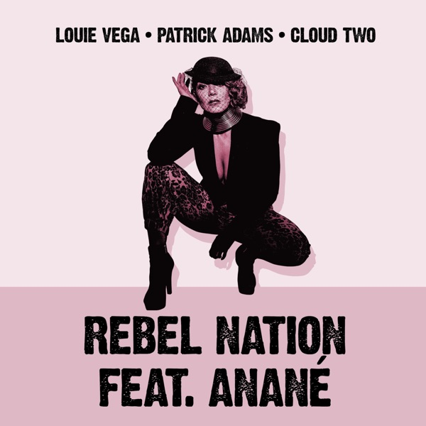 Rebel Nation (feat. Anané) [Mixes] - EP