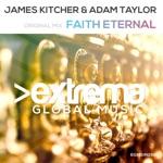 James Kitcher & Adam Taylor - Faith Eternal (Extended Mix)