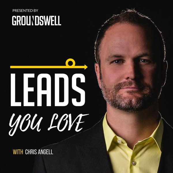 Leads You Love for Real Estate Agents