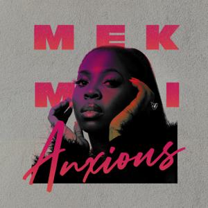 M8alla - Mek Mi Anxious