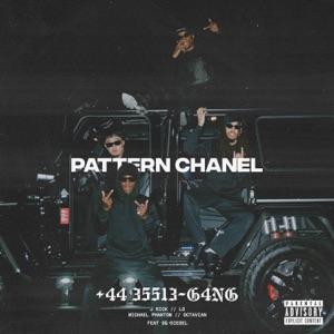 ESSIE GANG, Octavian & J Rick - Pattern Chanel feat. SQ Diesel