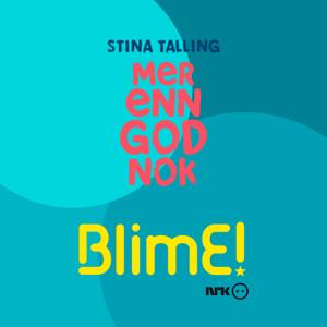 Stina Talling - BlimE (Mer Enn God Nok)