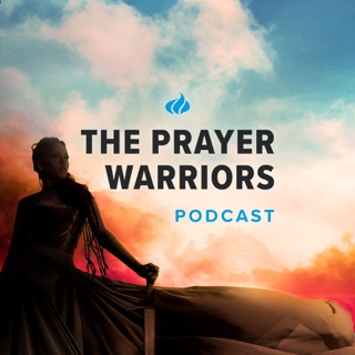 The Prayer Warriors Podcast on Apple Podcasts