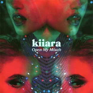 Kiiara - Open My Mouth m4a Download