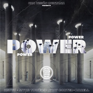 KEVVO, Myke Towers & Darell - Power feat. Jhay Cortez