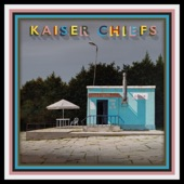 Kaiser Chiefs - Don't Just Stand There, Do Something