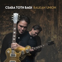 Balkan Union (feat. Laszlo Mathe) [Deluxe Edition]