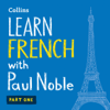 Paul Noble - Learn French with Paul Noble for Beginners – Part 1  artwork