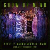 Glow Up Mind (feat. MC 漢) - RYKEY × BADSAIKUSH Cover Art