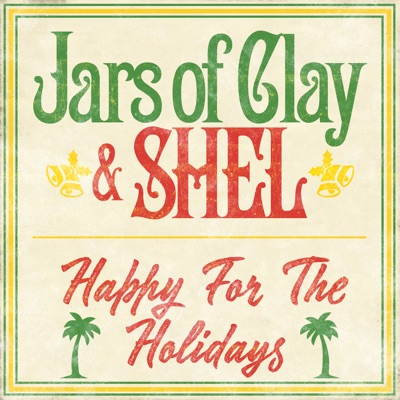 Happy for the Holidays - Single - Jars Of Clay
