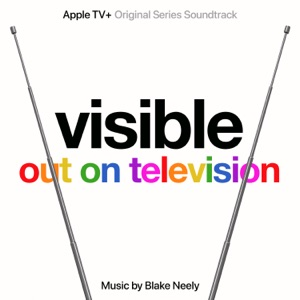 Blake Neely - Always Be Visible
