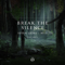 Break the Silence  feat. Rbbts  Seven Lions, MitiS & RBBTS