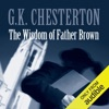 The Wisdom of Father Brown (Unabridged) AudioBook Download