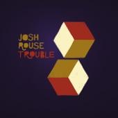 Josh Rouse - Trouble