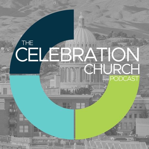 The Celebration Church Podcast