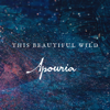 Apouria - This Beautiful Wild - EP  artwork