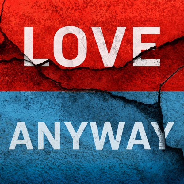 Love Anyway