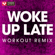Woke up Late (Extended Workout Remix) - Power Music Workout