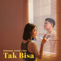 Lagu mp3 Rahmania Astrini & Nino - Tak Bisa - Single baru, download lagu terbaru
