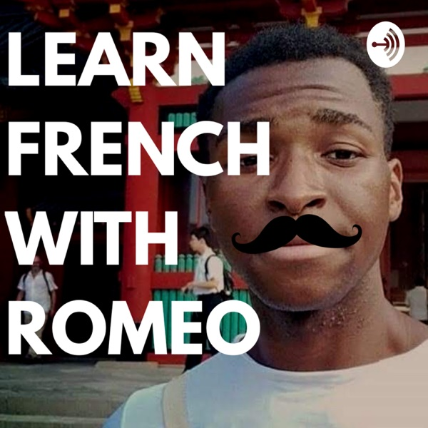 Learn French Today With Romeo