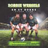 Various Artists - Robbie Wessels En Sy Bokke artwork