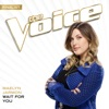 Wait For You (The Voice Performance) - Single, Maelyn Jarmon