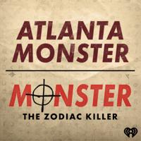 Podcast cover art for Atlanta Monster / Monster: The Zodiac Killer