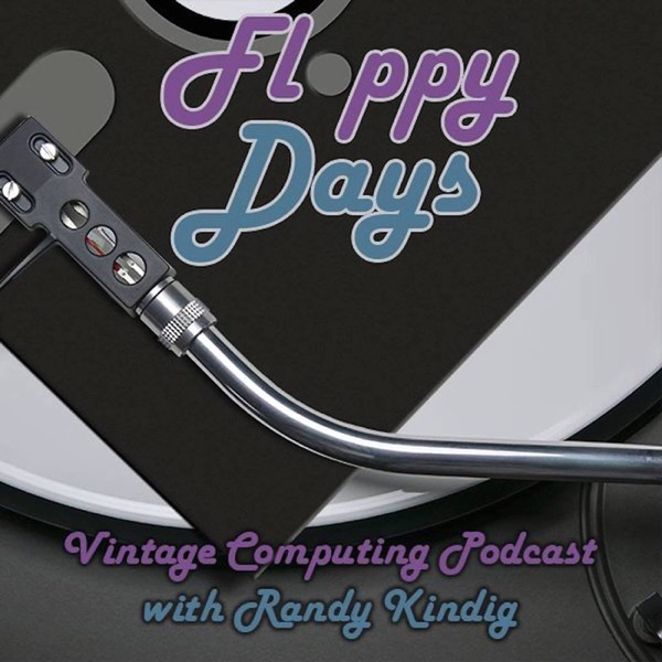 FloppyDays Vintage Computing Podcast | Podbay