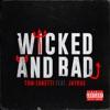 Wicked and Bad feat JayKae Single
