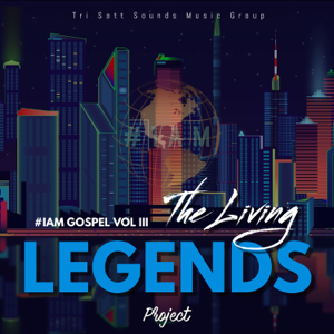 Verschiedene Interpreten - #Iam Gospel Vol 3 (The Living Legends Project)