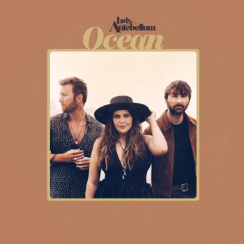 Ocean Lady Antebellum album songs, reviews, credits