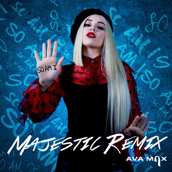 So Am I (Majestic Remix) - Single