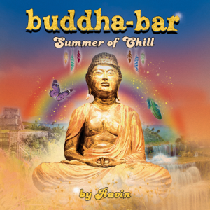 Buddha Bar - Buddha Bar Summer of Chill (by Ravin)