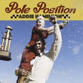 Addie Hamilton - Pole Position