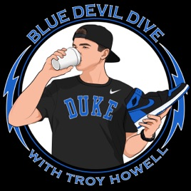 The Blue Devil Dive: Episode 32: DUKE GANG!!!! KENTUCKY FRIED