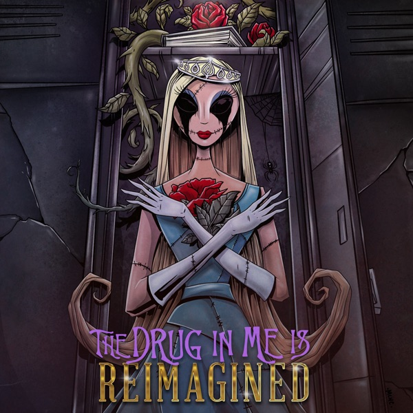 The Drug in Me Is Reimagined - Single