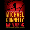 Michael Connelly - Fair Warning  artwork