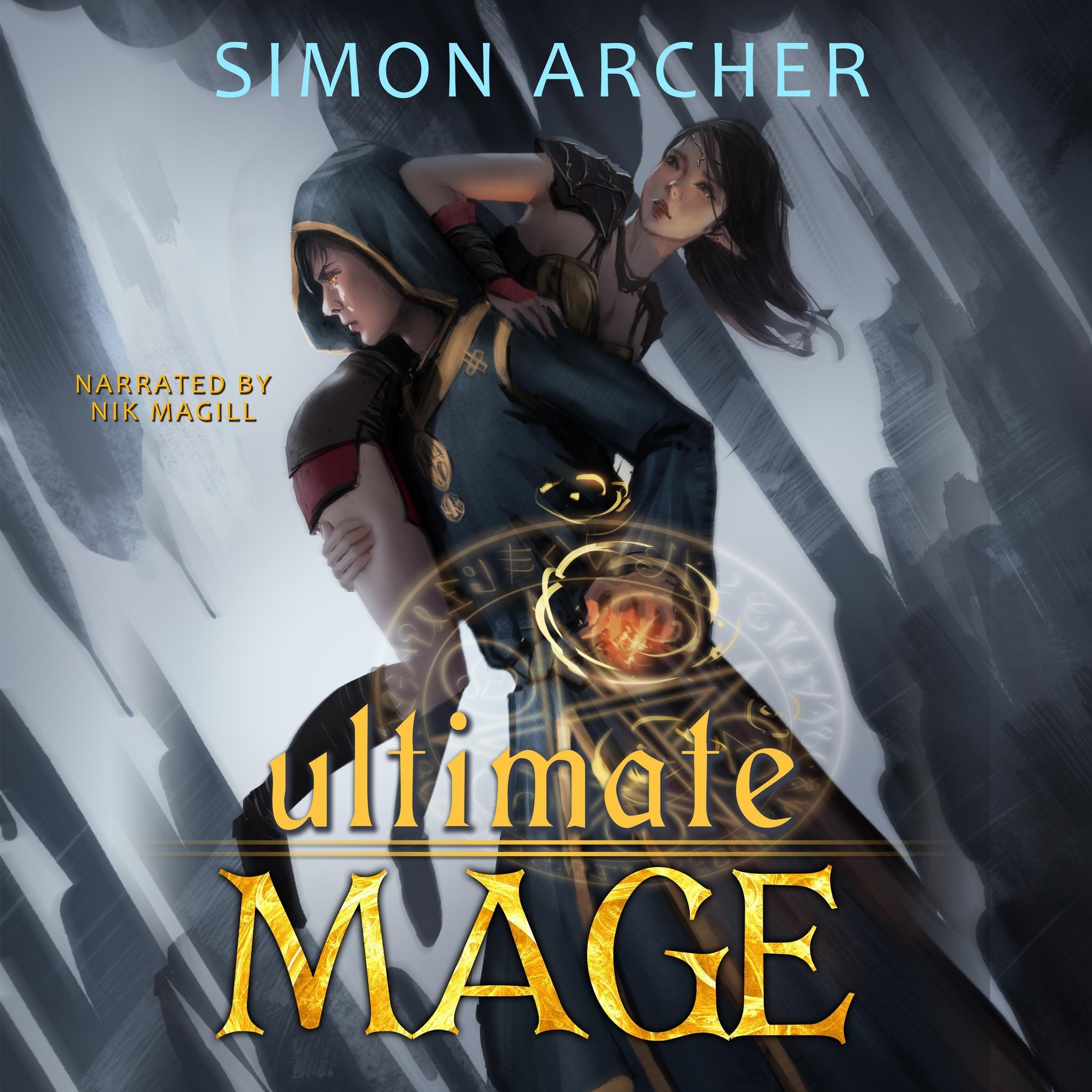Simon Archer Ultimate Mage (Ultimate Mage, Book 1)