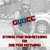 Stand For Something Or Die For Nothing Single