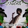Dubai - Single, Kyngyetta & Smiley